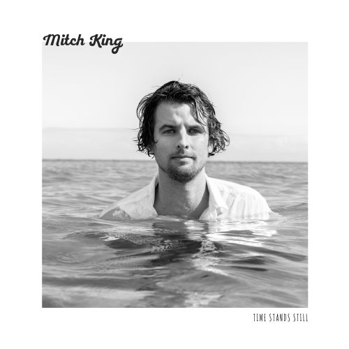 Mitch King – Time Stands Still Single Digital Download by Sounds Better Together
