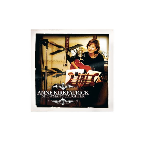 Anne Kirkpatrick – Showman's Daughter CD
